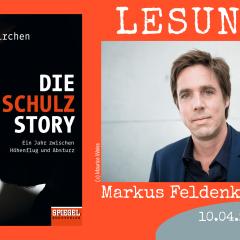 Lesung! Markus Feldenkirchen: Die Schulz-Story