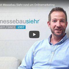 Mit Onlinemarketing Wachstum, Erfolg und neue Mitarbeiter – Messebau Siehr aus Bergisch Gladbach berichtet